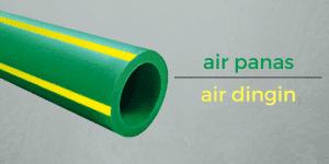 Wavin Tigris Green dengan ciri 4 strip kuning yang digunakan untuk mengalirkan air panas atau dingin