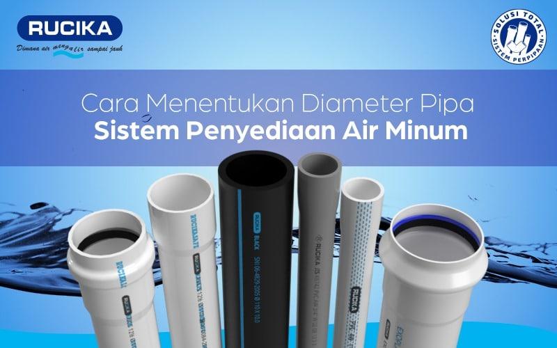 Cara Menentukan Diameter Pipa Sistem Penyediaan Air Minum