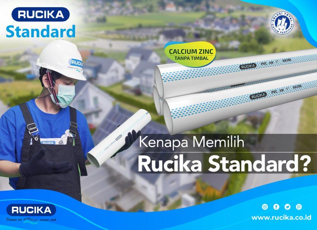 Kenapa Memilih Pipa Rucika Standard
