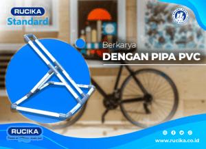 Berkarya dengan Pipa PVC AW Rucika
